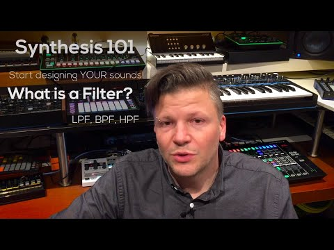 Synth 101 -P2 : What is a filter?