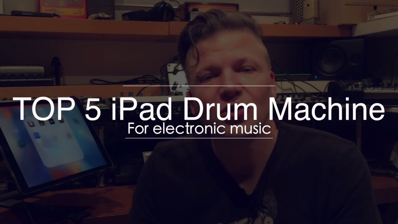 Top 5 iPad Drum machine apps | Nu-Trix The Synth Guy